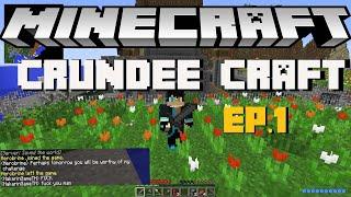 Minecraft Crundee Craft EP.1 เริ่มต้นชีวิตใหม่ในโลกอันโหดร้าย