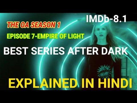The OA season 1 episode 7 Explained In Hindi