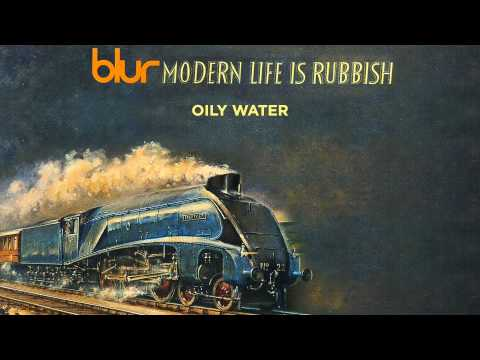 Blur - Oily Water - Modern Life is Rubbish