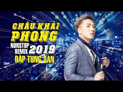 Remix Bên Nhau Thật Khó - Châu Khải Phong Remix 2019   Nhạc Dj Remix - Nonstop Viet Mix Cực Bốc 2019 - Thời lượng: 1 giờ, 23 phút.