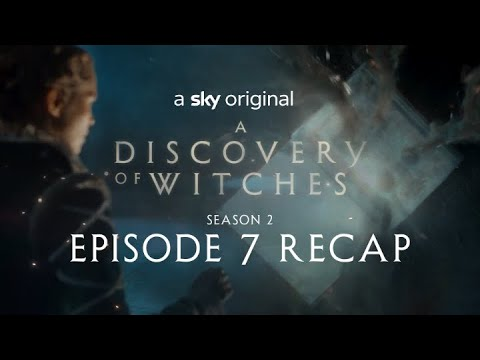 A Discovery Of Witches: Series 2 Episode 7 in 120 seconds