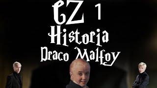 Historia - Draco Malfoy CZ.1 || Harry Potter TAG