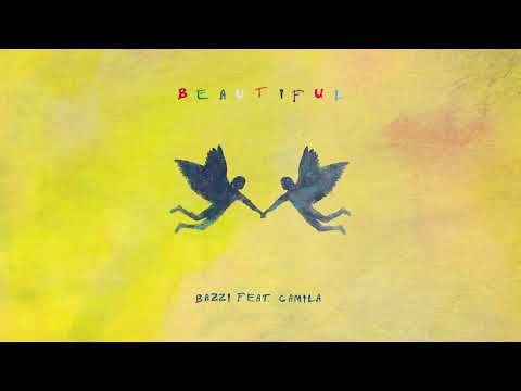 Bazzi – Beautiful feat. Camila