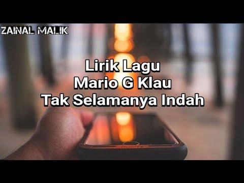 Video Mario G Klau - Tak Selamanya Indah (official lyric) download in MP3, 3GP, MP4, WEBM, AVI, FLV January 2017