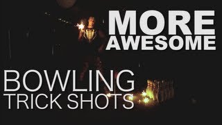 More Awesome Bowling Trick Shots