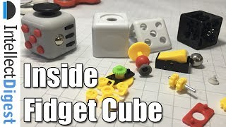 What Is Inside A Fidget Cube? Teardown VideoBuy now from Amazon USA- http://amzn.to/2sh4LY9Buy now from Amazon India- http://amzn.to/2sLV1ZAThis is a fidget cube teardown video where we show what a fidget cube is made of and what is inside a fidget cube.Connect with us on:Website-  http://www.intellectdigest.in/Facebook- https://www.facebook.com/iDigestIndiaTwitter- https://twitter.com/iDigestIndiaGoogle+ - http://google.com/+IntellectdigestInConnect With Rohit Khurana (man behind the camera) on:Facebook- https://www.facebook.com/rohitkhuranaTwitter- https://twitter.com/rohit_khuranaGoogle+ : http://google.com/+RohitKhuranaVideo by Intellect Digest - All rights reserved. All content used is copyright to Intellect Digest. Use or commercial display or editing of the content without proper authorization is not allowed.