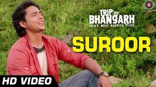 Suroor - Trip To Bhangarh