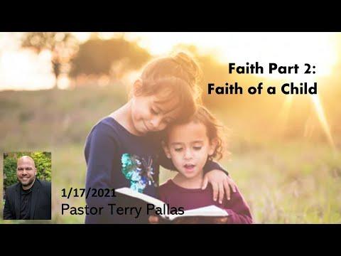 Faith Part 2: Faith of a Child