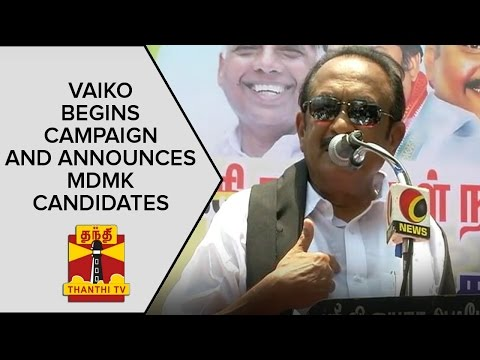 Vaiko-begins-Campaign-and-announces-MDMK-Candidates-Full-Speech-ThanthI-TV