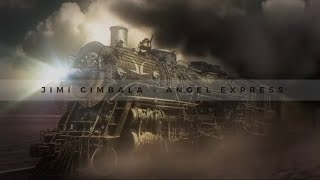 Video JIMI CIMBALA - Angel express