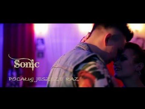 Sonic - Pocałuj jeszcze raz