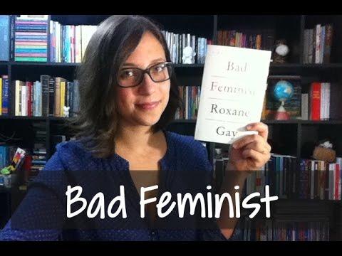 Bad Feminist - Vamos falar sobre livros? #167