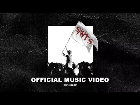 Saints | planetboom | Official Music Video