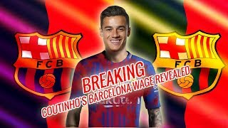 Download Video BREAKING | Philippe Coutinho's Barcelona wage revealed | Latest transfer news MP3 3GP MP4