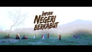 Video Trailer Film Impian Negeri Berkabut MP3, 3GP, MP4, WEBM, AVI, FLV Juli 2018