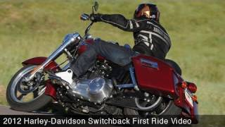 1. MotoUSA First Ride:  2012 Harley-Davidson Switchback
