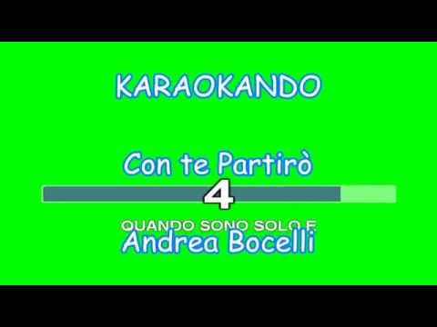 , title : 'Karaoke Italiano - Con Te Partirò - Andrea Bocelli ( Testo )'
