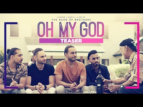 Video songs - Band Of Brothers: Oh My God (Song Teaser)  Latest Punjabi Songs 2017