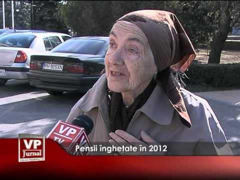 Pensii îngheţate în 2012