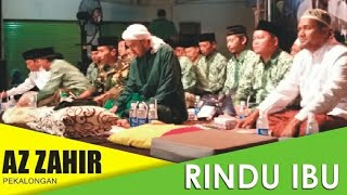 Rindu Ibu - Az Zahir feat habib ali zainal abidin