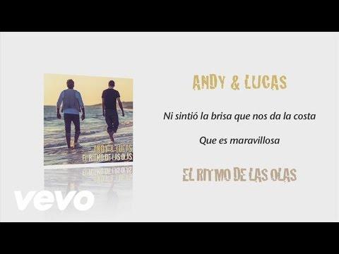 Andy & Lucas - El Ritmo de las Olas