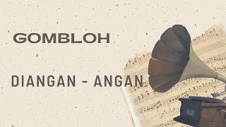 Gombloh - Diangan - angan (Official Music Video)