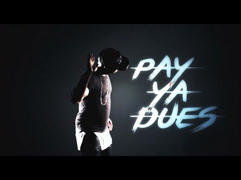 Pay Ya Dues Feat. 9th Wonder, Problem & Bad Lucc