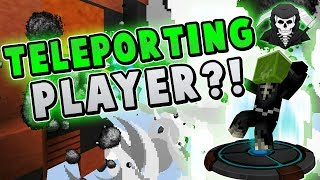 TELEPORTING PLAYER + COMMENT SKIT!