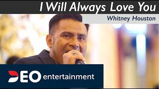 Video I Will Always Love You - Whitney Houston at Balai Samudera | Cover By JUDIKA ft Deo Entertainment MP3, 3GP, MP4, WEBM, AVI, FLV Desember 2018