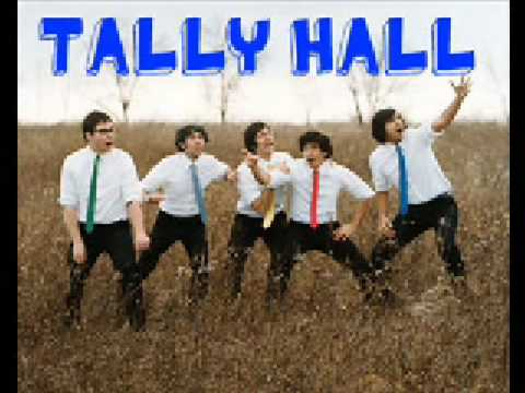 Tally Hall - Just a Friend