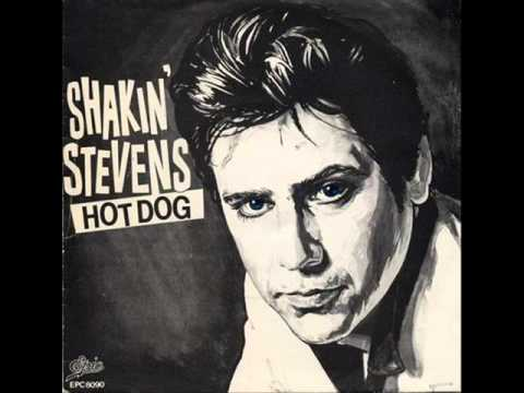 SHAKIN STEVENS - Hot Dog (audio)