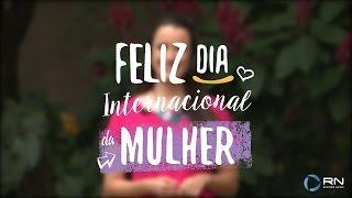Mensagem da Sônia Souza para o Dia Internacional da Mulher.