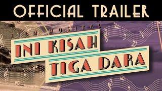 Video INI KISAH TIGA DARA | OFFICIAL TRAILER #IniKisahTigaDara MP3, 3GP, MP4, WEBM, AVI, FLV Februari 2018