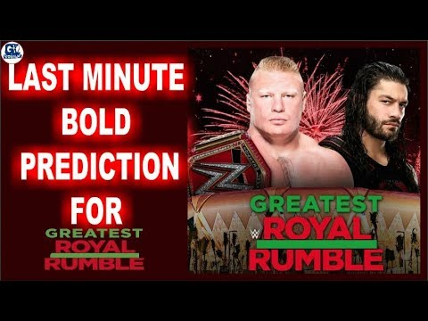 Last Minute Prediction for Greatest Royal Rumble 2018 ! Shocking ! Changes & More