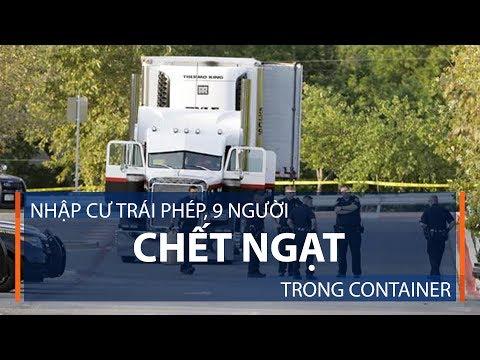 Nhập cư trái phép, 9 người chết ngạt trong container | VTC1 - Thời lượng: 79 giây.