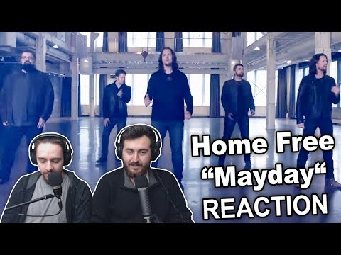 """Singers Reaction/Review to """"Home Free - Mayday"""""""