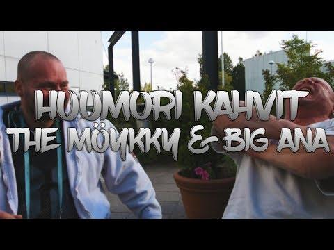 Huumori kahvit #01 - The Möykky ja Big Ana