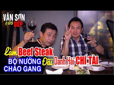 """VÂN SƠN vào bếp làm Beef Steak """"Bò nướng chảo gang"""" đãi danh hài Chí Tài - Vân Sơn Can Cook - Thời lượng: 30:27."""