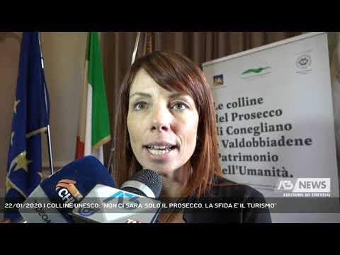 22/01/2020 | COLLINE UNESCO: ''NON CI SARA' SOLO IL PROSECCO, LA SFIDA E' IL TURISMO''
