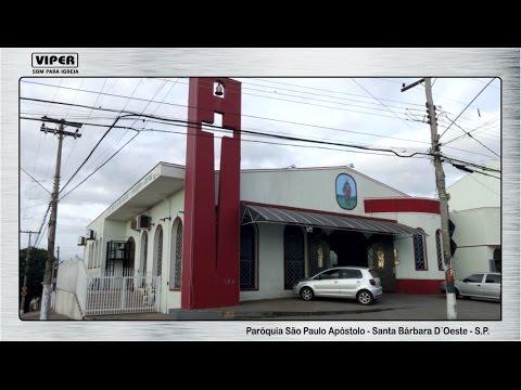 SOM PARA IGREJA - Paróquia São Paulo Apóstolo - Santa Bárbara do Oeste - S.P.