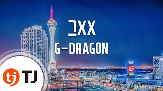 [TJ노래방] 그XX - G-DRAGON (That XX - G-DRAGON) / TJ Karaoke