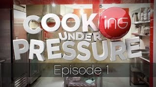 CookiNG under PRESSURE - [Episode 1]  - {WORLD PREMIERE}