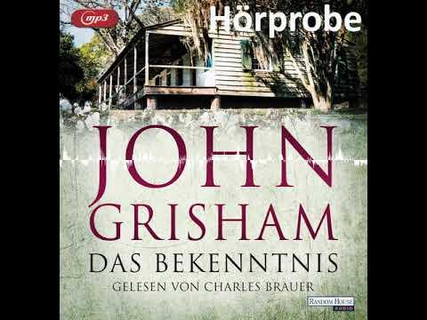 """John Grisham """"Das Bekenntnis"""", gelesen von Charles Brauer - Hörprobe"""