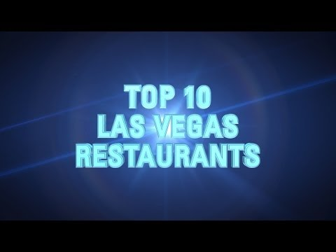 AWARDS: Top 10 Las Vegas Restaurants 2013