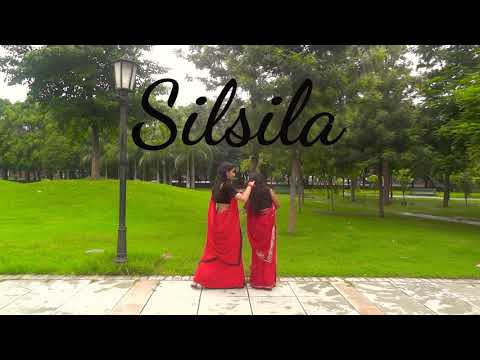 Video Silsila   Dance Choreography   ft.Shalini & Shradha download in MP3, 3GP, MP4, WEBM, AVI, FLV January 2017
