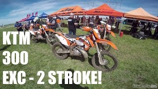 7. 2016 KTM 300 EXC Test Ride! Crazy 2 Stroke Power!