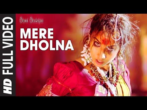Video Mere Dholna [Full Song] Bhool Bhulaiyaa download in MP3, 3GP, MP4, WEBM, AVI, FLV January 2017