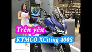 2. KYMCO XCITING S 400i 2018 Review in Tokyo Motorcycles Show