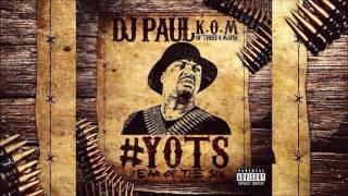 "Dj Paul Feat. Project Pat ""Wake Up"" #YOTS (Year Of The 6ix) Pt1"