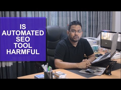 Is Automated SEO tool Harmful for your Website